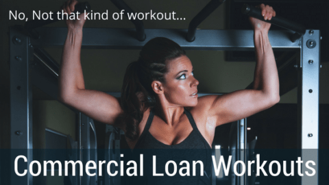 commercial loan workouts