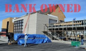 Bank Owned Construction Projects