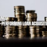 How to Finance (or Refinance) Your Non-Performing Loan and Bulk REO Acquistions